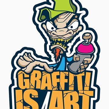 Graffiti Is Art by CAX-ONE