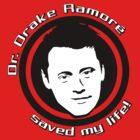 Friends: Drake Ramoré saved my life by dutyfreak