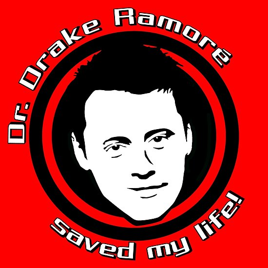 Friends: Drake Ramoré saved my life by dutyfreak