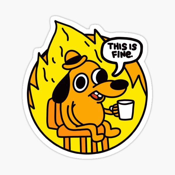 This is Fine Doggo | This is Fine Dog | This is Fine Meme - Blue Background Sticker