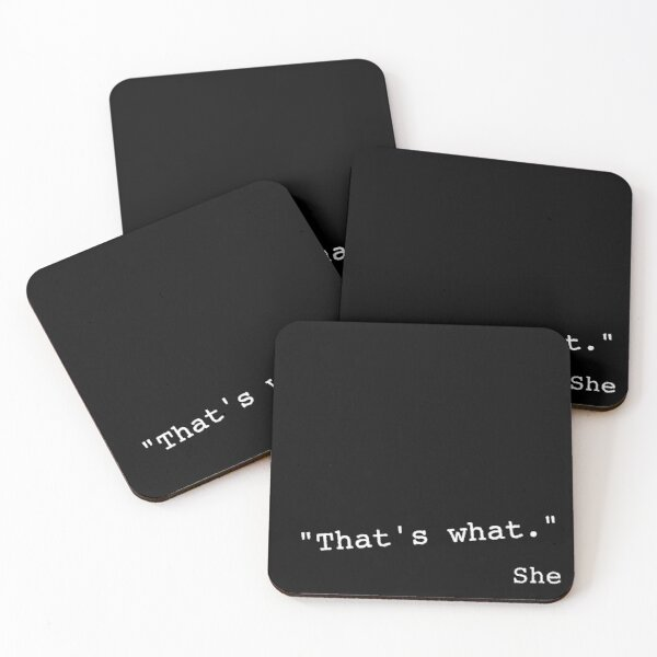 That's what she said funny quote Coasters (Set of 4)
