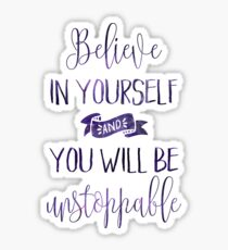 Believe In Yourself Quote Sticker