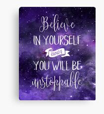 Believe In Yourself Quote Canvas Print