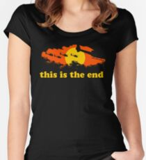 Apocalypse Now: This is the end Fitted Scoop T-Shirt