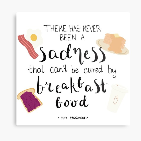 Parks and Recreation Ron Swanson Breakfast Quote Metal Print
