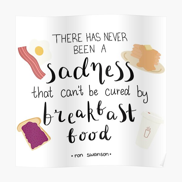 Parks and Recreation Ron Swanson Breakfast Quote Poster