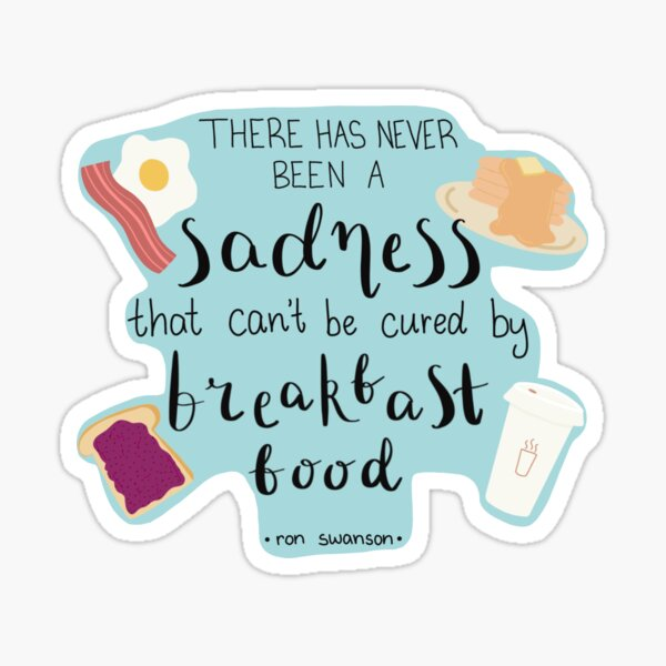 Parks and Recreation Ron Swanson Breakfast Quote Sticker