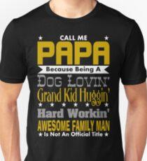 Call Me Papa Design Unisex T-Shirt