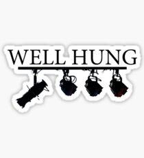 """""""Well Hung"""" - Lighting Engineer/Technician Sticker"""