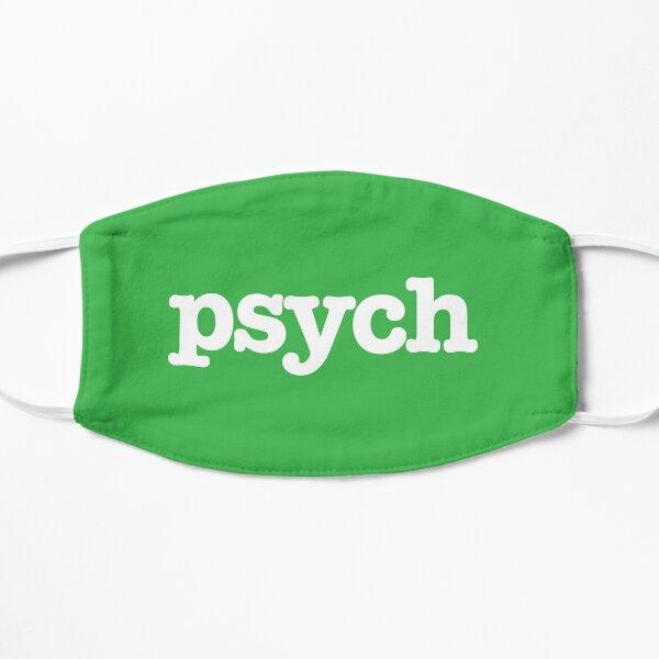 psych Flat Mask