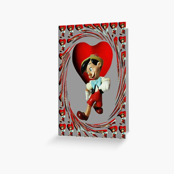 ❀◕‿◕❀ PINOCCHIO NO I DONT HAVE A WOODEN HEART❀◕‿◕❀ Greeting Card
