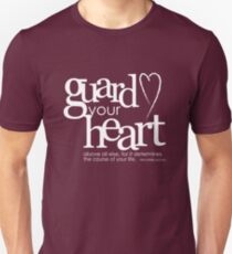 Guard your heart T-Shirt