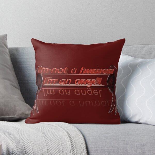 I'm not a human, I'm an angel  Throw Pillow