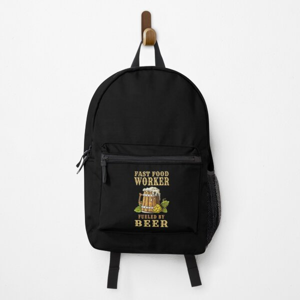 Fast Food Worker Fueled By Beer - Drinker Design Quote Backpack