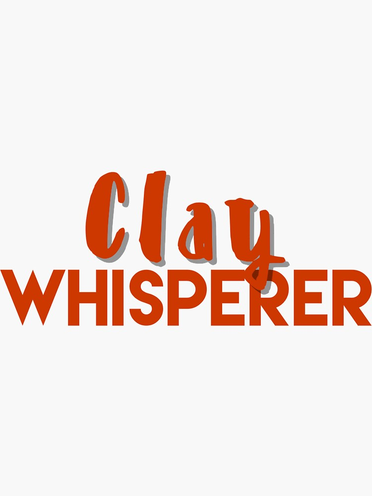 Clay whisperer by ABZ2020