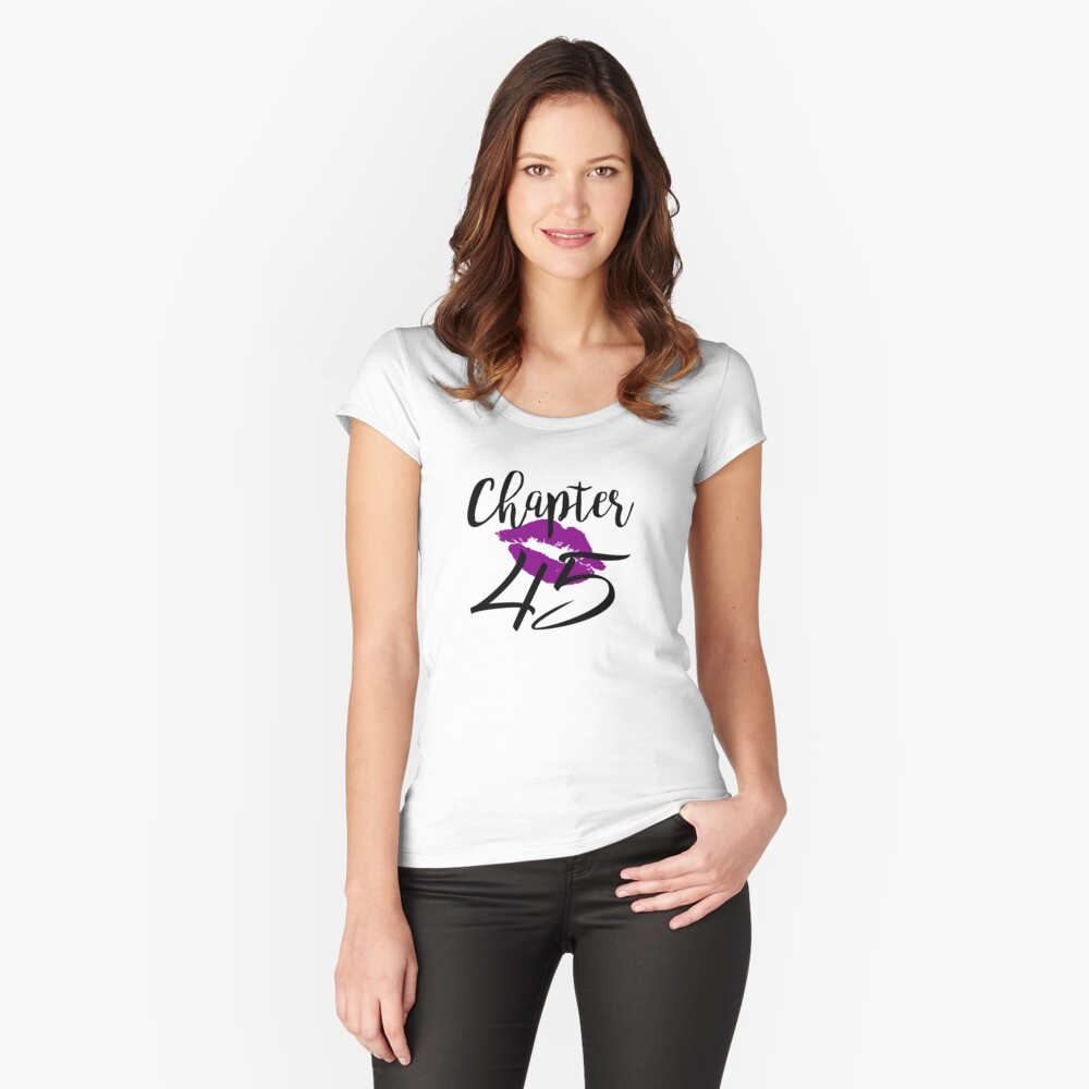 Chapter 45 Kiss Birthday Glam Women Forty Five Anniversary Gift Lips Purple Lipstick Fitted Scoop T-Shirt