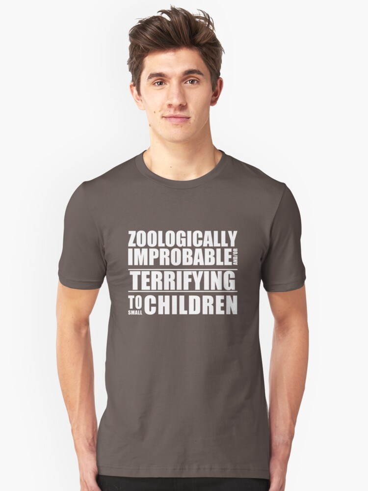 Zoologically Improbable { White Text } Unisex T-Shirt Front