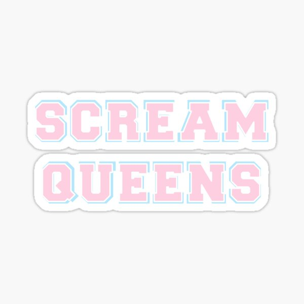 Scream Queens Sticker