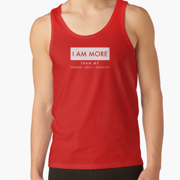 I AM MORE... Tank Top