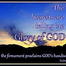 Psalms 19:1 by Paula Tohline  Calhoun