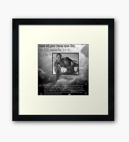 Cast your Cares upon Him Framed Print