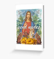 Send Nudes  Greeting Card