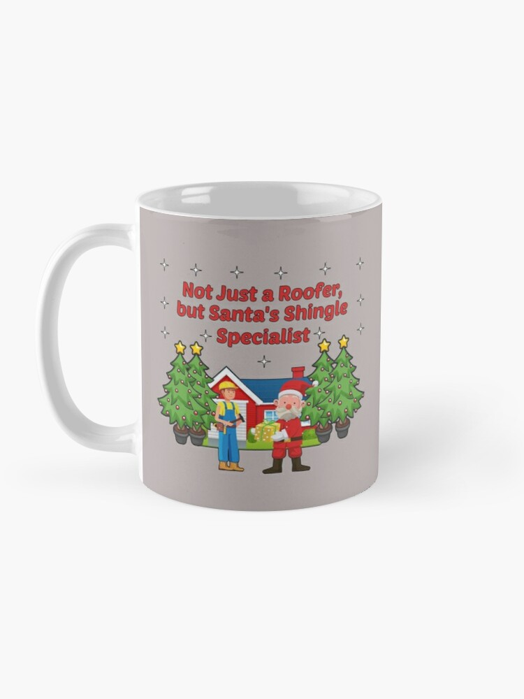 Alternate view of Santas Shingle Specialist Tradesman Framer Builder. Mug
