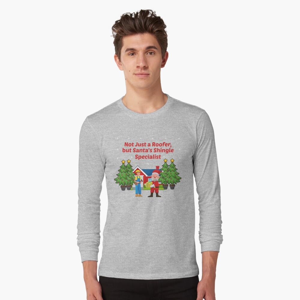 Santas Shingle Specialist Tradesman Framer Builder. Long Sleeve T-Shirt