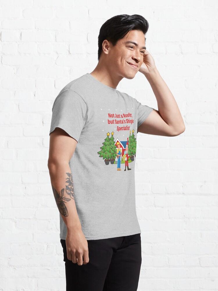 Alternate view of Santas Shingle Specialist Tradesman Framer Builder. Classic T-Shirt