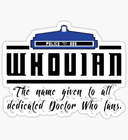 Whovian definition Sticker