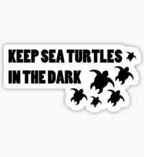 Keep Sea Turtles In The Dark Sticker