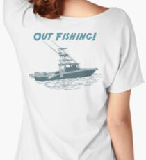 Out Fishing Women's Relaxed Fit T-Shirt