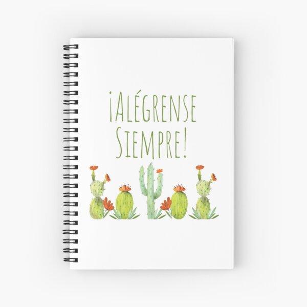 Alégrense Siempre! Cactii - Always Rejoice 2020 Spiral Notebook
