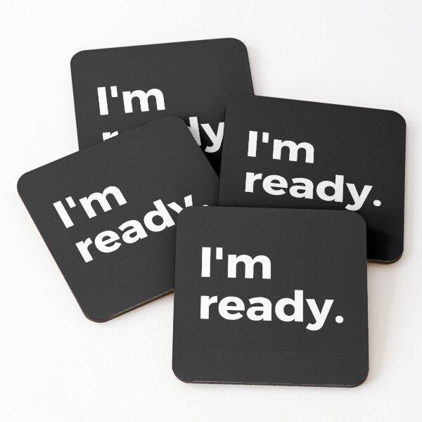 I'm ready. Set your attitude. Define your mindset. Coasters (Set of 4)