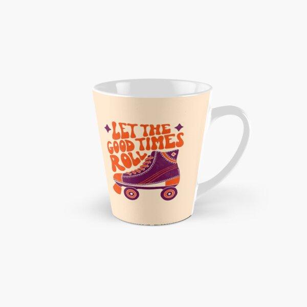 Let The Good Times Roll Tall Mug