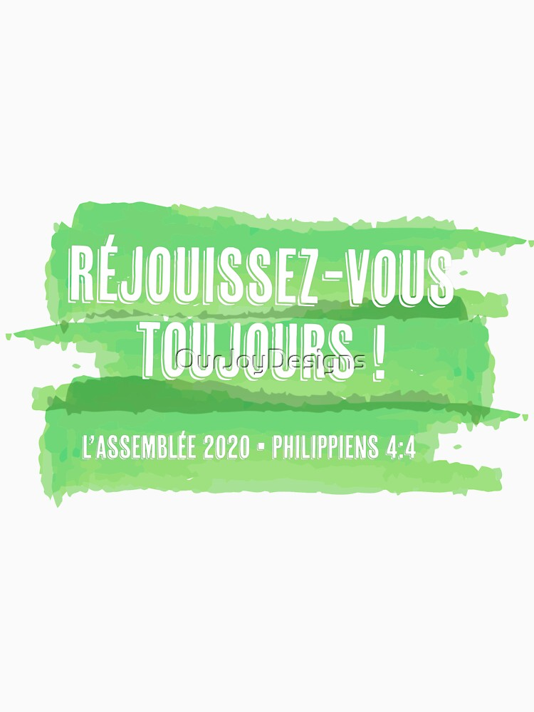 Réjouissez-Vous Toujours - French Always Rejoice 2020 by OurJoyDesigns