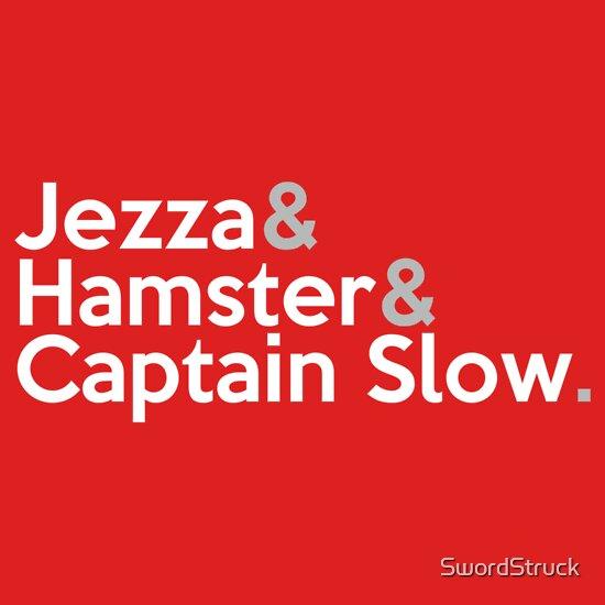 TShirtGifter presents: Jezza, Hamster, Captain Slow | Unisex T-Shirt