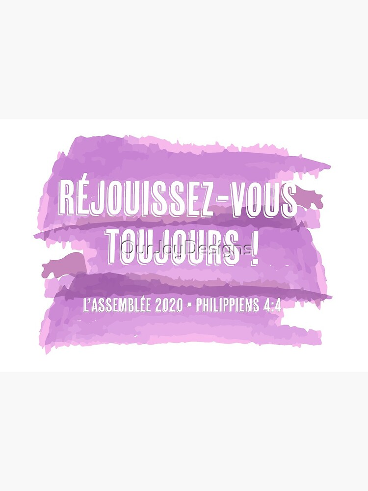 Réjouissez-Vous Toujours - French Purple Watercolor Always Rejoice 2020 by OurJoyDesigns