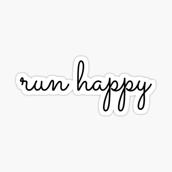 Run Happy Sticker