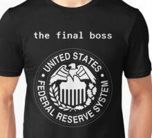 Federal Reserve Bank Final Boss Unisex T-Shirt
