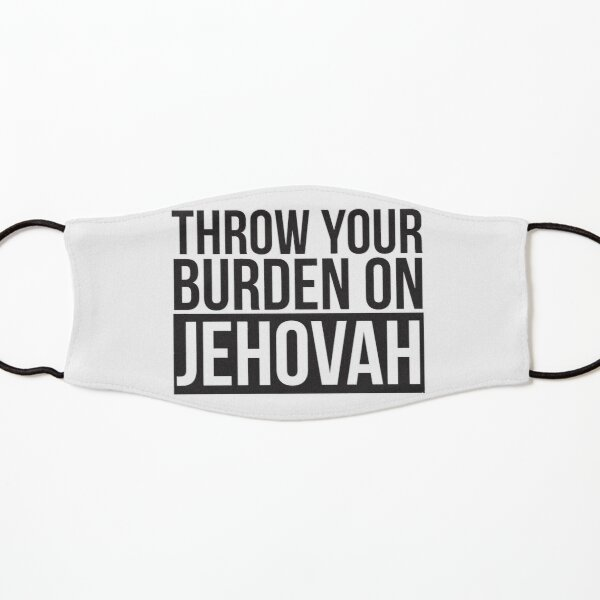 Throw Your Burden On Jehovah - Psalm 55:22 Kids Mask