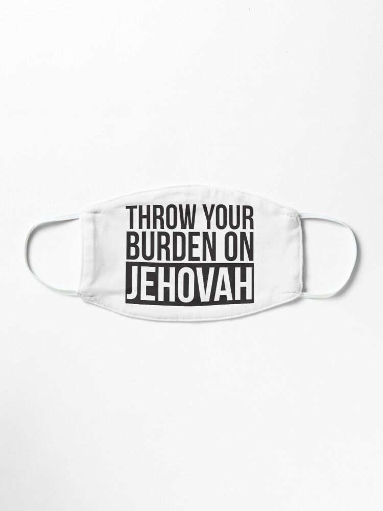 Alternate view of Throw Your Burden On Jehovah - Psalm 55:22 Mask