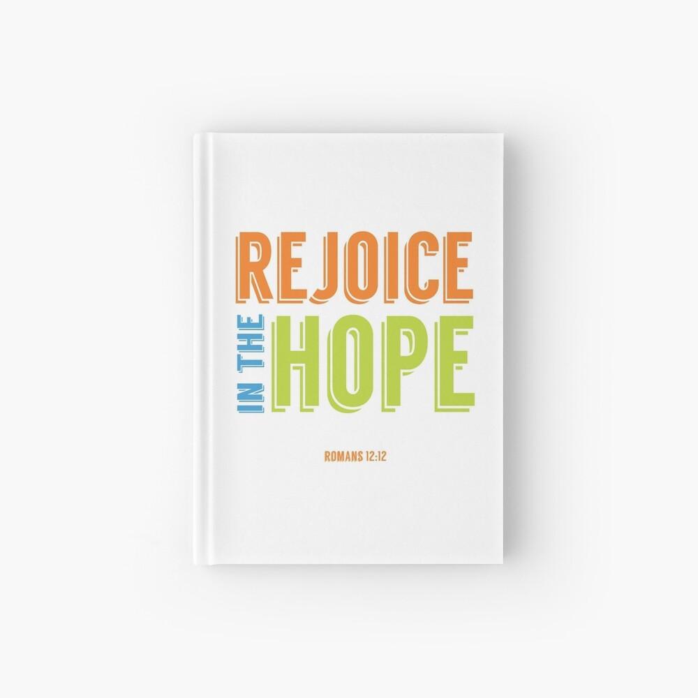 Rejoice in the Hope - Romans 12:12 Hardcover Journal