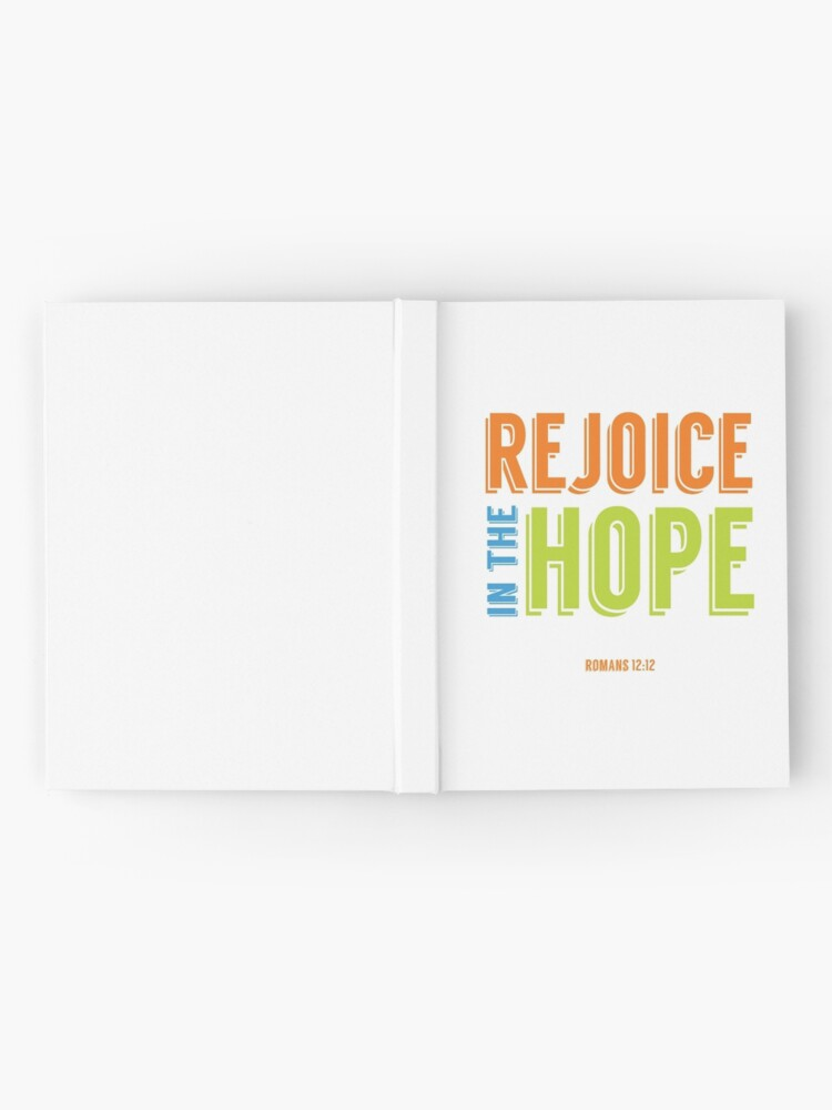 Alternate view of Rejoice in the Hope - Romans 12:12 Hardcover Journal