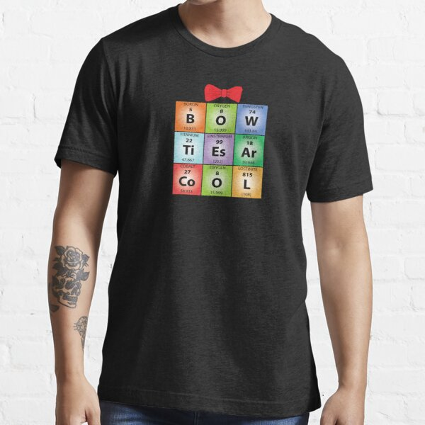 Bow ties chemical elements (Dark Colours) Essential T-Shirt