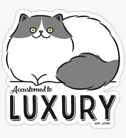 Persian Cat - Accustomed to Luxury Sticker