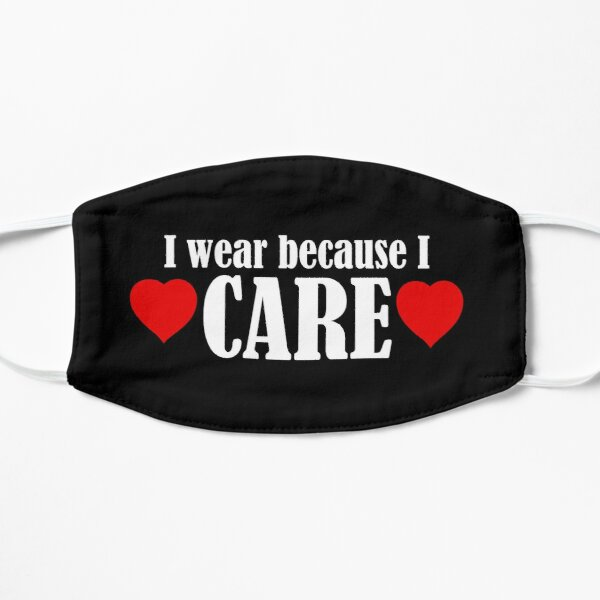 I wear becasue I care Mask