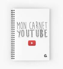 Mon Carnet Youtube by G. Spiral Notebook