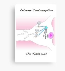 Extreme Contraception: The Tesla Coil Canvas Print
