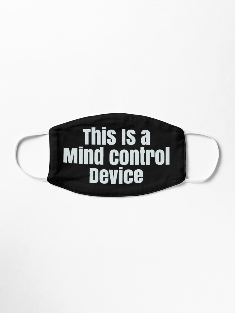 Alternate view of Mind Control  Mask